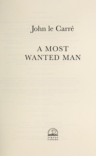 A Most Wanted Man by Le Carre John