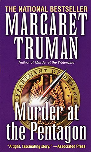 Murder At The Pentagon by Truman M