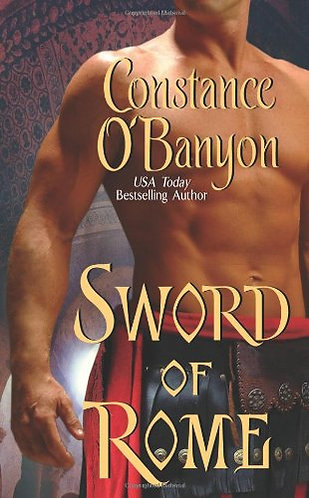 Sword Of Rome by O'banyon Constance
