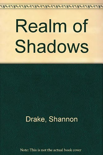 Realm Of Shadows by Drake Shannon