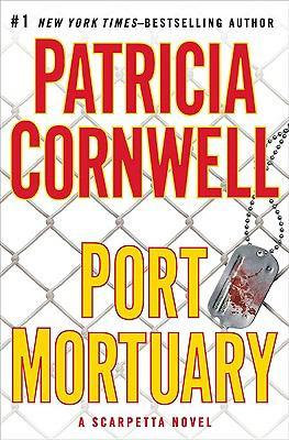 Port Mortuary by Cornwell Patricia