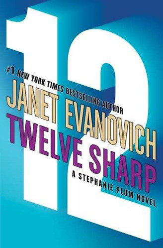 Twelve Sharp by Evanovich Janet