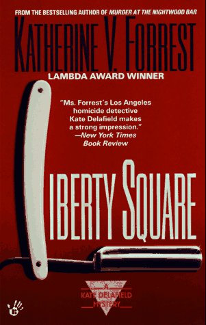 Liberty Square by Forrest Katherine V.