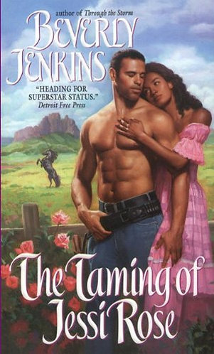 The Taming Of Jessie Rose by Jenkins B