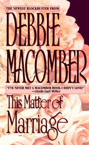 This Matter Of Marriage by Macomber Debbie