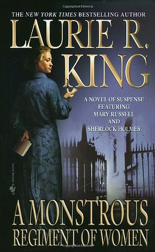 A Monstrous Regiment Of Women by King Laurie R.
