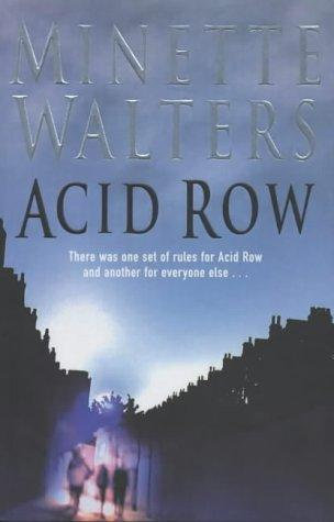 Acid Row by Walters Minette
