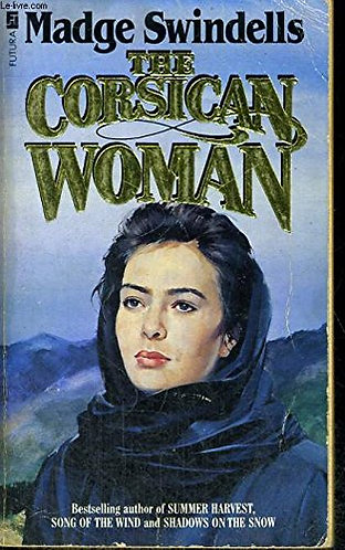 The Corsican Woman by Swindells M