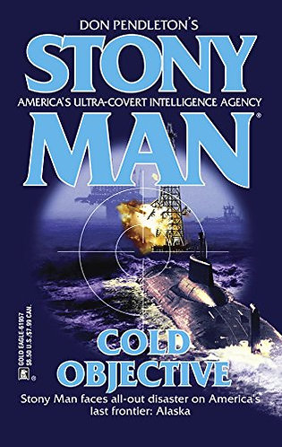 Stony Man Cold Objective by Pendleton Don