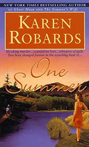 One Summer by Robards Karen