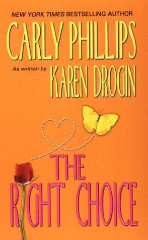 The Right Choice by Phillips/dro