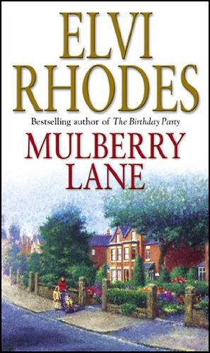 Mulberry Lane by Rhodes Elvi