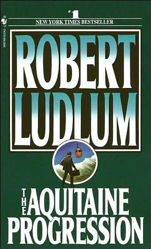 The Aquitaine Progression by Ludlum Robert