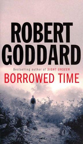Borrowed Time by Goddard Robert