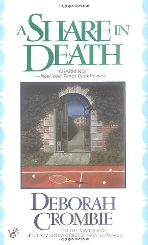 A SHARE IN DEATH by Crombie Deborah