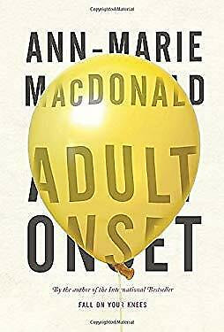 Adult Onset by Macdonald Ann-Marie