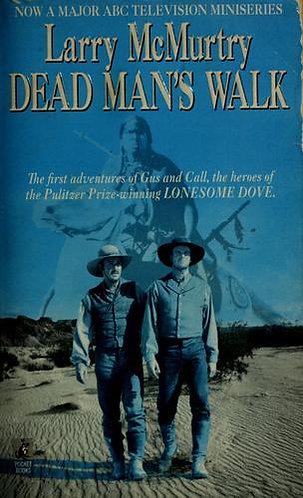 Dead Man's Walk by Mcmurtry Larry