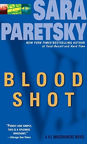 Blood Shot by Paretsky Sara