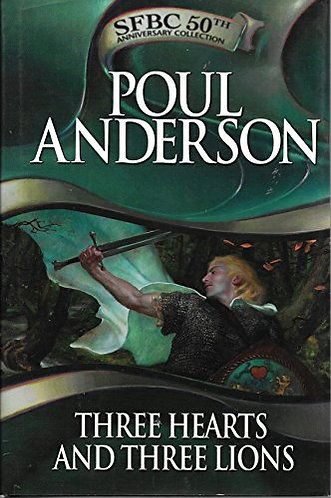 Three Hearts and Three Lions by Anderson Poul