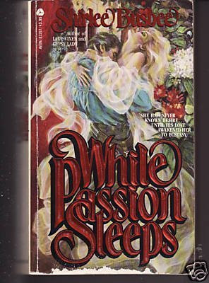 While Passion Sleeps by Busbee Shirlee