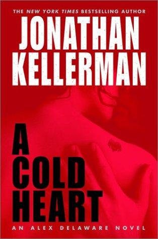 A Cold Heart by Kellerman Jonathan
