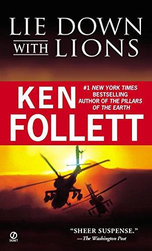 Lie Down With Lions by Follett Ken