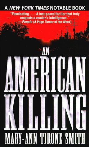 An American Killing by Smith M