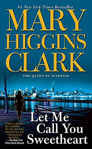 Let Me Call You Sweetheart by Clark Mary Higgins