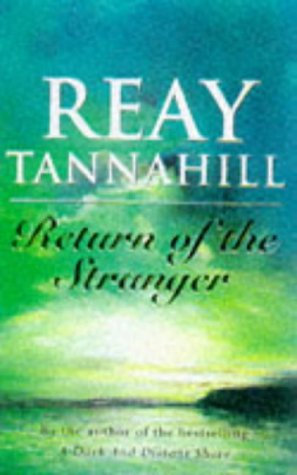 Return Of The Stranger by Tannahill R
