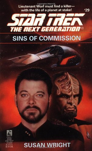 Star Trek NG Sins 0f Commission by Wright Susan
