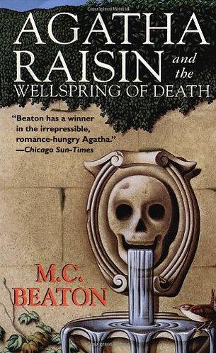 Agatha Raisin & The Wellspr... by Beaton M.c.