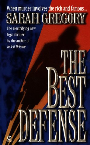 The Best Defense by Gregory Sara