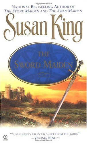 The Sword Maiden by King Susan