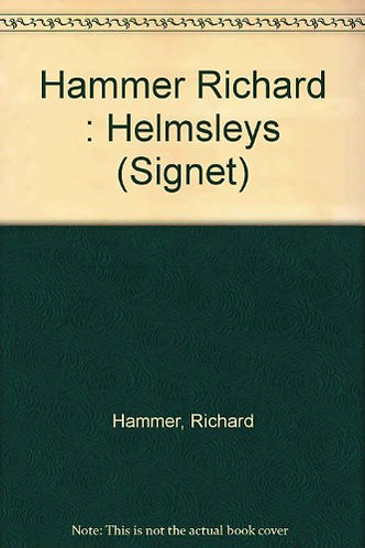 The Helmsleys by Hammer R