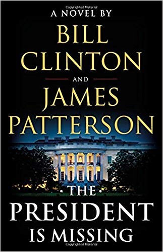The President is Missing by Patterson James