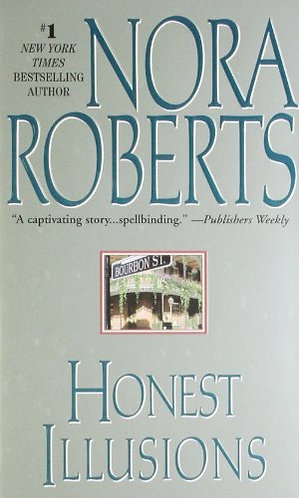 Honest Illusions by Roberts Nora