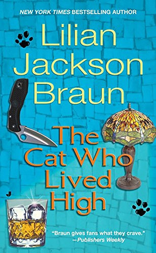 The Cat Who Lived High by Braun Lilian Jackson