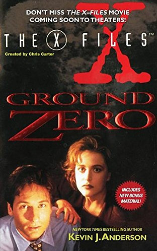 The X Files- Ground Zero by Anderson K