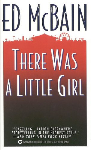 There Was A Little Girl by Mcbain Ed