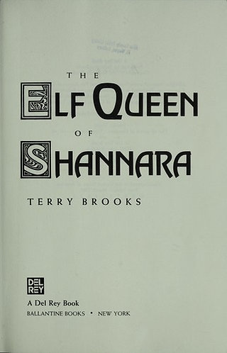 The Elf Queen Of Shannara by Brooks Terry