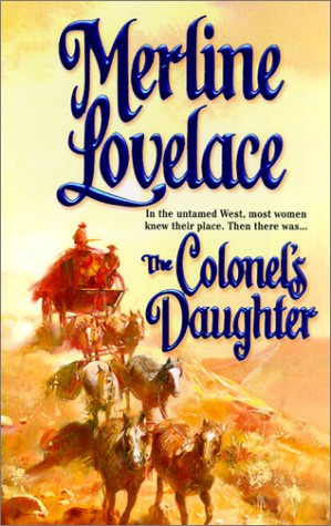 The Colonel's Daughter by Lovelace Merline