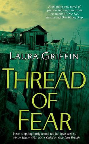 Thread Of Fear by Griffin Laura