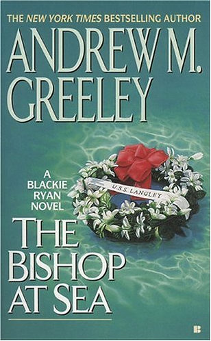 The Bishop At Sea by Greeley A