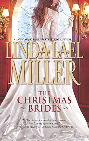 The Christmas Brides by Miller Linda Lael