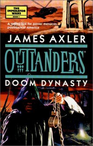 Outlanders - Doom Dynasty by Axler James