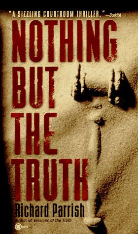 Nothing But The Truth by Parrish R