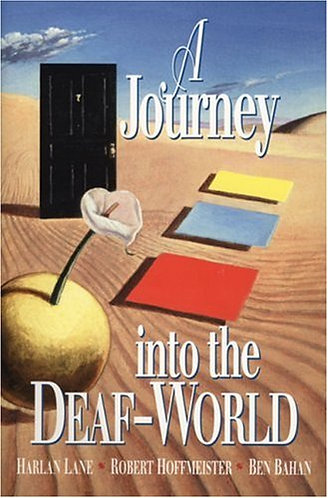 A Journey into the Deaf-World by Lane Harlan