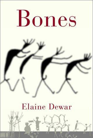 Bones by Dewar Elaine