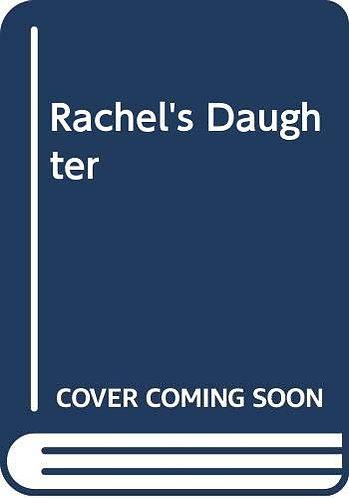 Rachel's Daughter by Haslam Janet