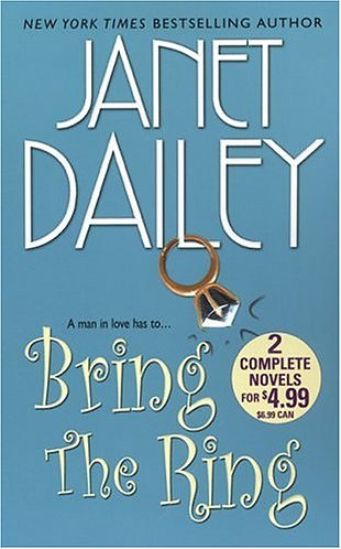 Bring The Ring by Dailey Janet